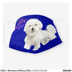 Shop Buksi - Havanese, Maltese, Shih tzu,Bichon lovers Cloth Face Mask created by PiccoGrande. Mouth Mask Fashion, Havanese, Mask For Kids, Shih Tzu, Dog Friends, Dog Mom, Cute Dogs, Dog Lovers, First Love