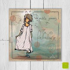 N'oublie jamais ça ... Tu es fabuleuse! - Carte postale illustrée par Myra Vienne - www.editionsdecortil.com