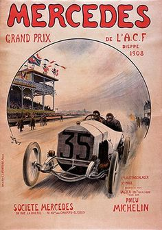 Check out these amazing racing posters from Mercedes-Benz. All the special victories are celebrated from the 1908 French Grand Prix through to Fangio's victories in Enjoy. 1908 French Grand Prix: Victory at the French Grand . Retro Poster, Poster S, Poster Vintage, Grand Prix, Vintage Advertisements, Vintage Ads, Vintage Gifts, Vintage Images, Old Posters