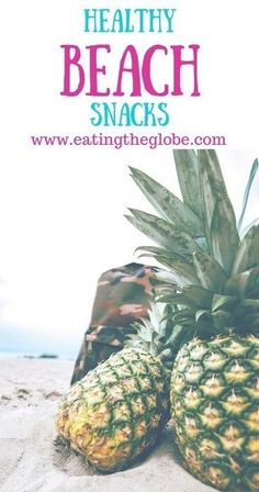 Healthy Beach Food: The Best Snacks For The Beach - Eating The Globe-Food and Travel Healthy Beach Snacks, Pool Snacks, Eat Healthy, Healthy Living, Best Island Vacation, Where Is Bora Bora, Beach Meals, Beach Trip, Beach Travel