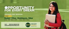 We are Organizing a Counseling Session Regarding Admission 2015-16 in All Colleges of Mody University.    Venue: Badri Vihar, Shekhpura, Sikar   Date: 19th April, 2015 | Time: 12:00 Noon