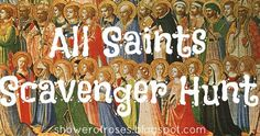Shower of Roses: All Saints Scavenger Hunt {A Printable Party Game!} Shower of Roses: All Saints Scavenger Hunt {A. Religion Activities, Teaching Religion, Saints Game, All Saints Day, Catholic Crafts, Catholic Kids, Catholic Schools Week, Catholic Sacraments, Youth Group Games