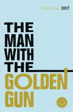 13 The Man with the Golden Gun: James Bond 007 (Vintage Classics) by Ian Fleming http://www.amazon.co.uk/dp/0099576996/ref=cm_sw_r_pi_dp_uhZGwb0FBGSS8