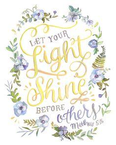 Hagan brillar su luz ante otros impresión del verso por Makewells