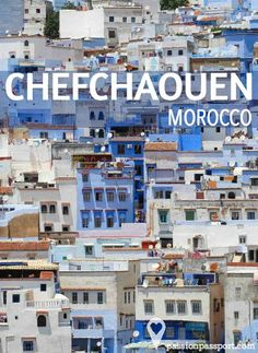 The beautiful blue-hued city of Chefchaouen, Morocco by Jemma Pietrus | Passion Passport