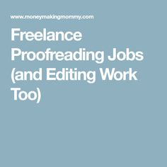 freelance proofreading assignments