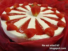 Epres mascarpone torta Zila formában Naan, How To Make Cake, Cheesecake, Strawberry, Pudding, Baking, Fruit, Recipes, Minden