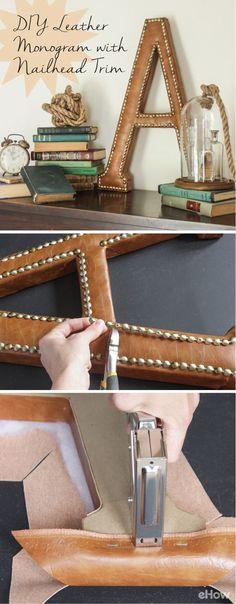 Monograms are a timeless piece of decor that can be stylishly incorporated into wall galleries, bookshelves, mantels and desks. Reminiscent of upholstered leather wing chairs, this version adds a bit of masculine flair with rich-looking leather and shiny brass nails, and would lend a bit of library chic to any space. DIY instructions here: http://www.ehow.com/how_12340567_diy-leather-monogram-nailhead-trim.html?utm_source=pinterest.com&utm_medium=referral&utm_content=inline&utm_campa