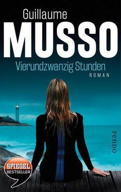 Guillaume Musso | Vierundzwanzig Stunden