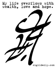 """""""My life overflows with wealth, love and hope. Wiccan Spell Book, Witch Spell, Wiccan Spells, Magic Spells, Moon Witch, Alchemy Symbols, Magic Symbols, Symbols And Meanings, Love Symbols"""