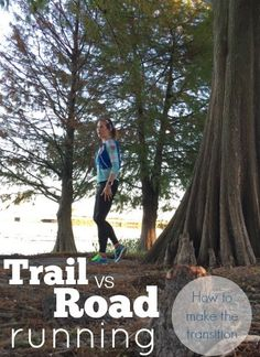 Trail running vs road running, what you need to know to move from off roads, up hills and get ready for your first trail race! from - Bikini Fitness Running Guide, Road Running, Running Workouts, Trail Running, Beginner Running, Running Gear, Running Women, Disney Running, Running Humor