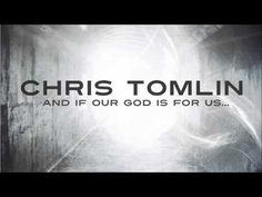 Chris Tomlin - Our God [HD]