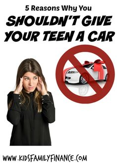 Why you shouldn't give your teen a car, workstars, teen chores, kidsfamilyfinanc… – My CMS