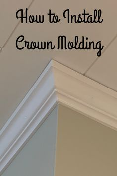 How to install crown molding like a pro. We share step by step instructions as to how to install crown molding, including how to make crown molding templates. Crown Molding In Bedroom, Ceiling Crown Molding, Diy Crown Molding, Ceiling Trim, Moldings And Trim, Ceiling Design, Crown Molding In Kitchen, Crown Molding Styles, Ceiling Decor