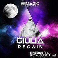 #GMAGIC PODCAST 306 |GIULIA REGAIN| by DJ GIULIA REGAIN on SoundCloud