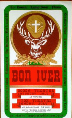 Original concert poster for The Bon Iver at The Ogden Theatre in Denver and The Fox Theatre in Boulder in 2009. 11.75 X 20 inch 4 color silkscreen. Signed and numbered by the artist Jeff Holland.