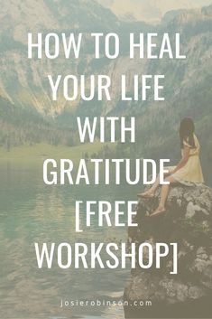Learn how to use the amazing power of gratitude to heal your life in this transformational FREE online workshop by Josie Robinson. #gratitude #selfcare #selflove Gratitude Jar, Gratitude Journals, Gratitude Changes Everything, Unanswered Prayers, Spiritual Wellness, Positive Psychology, Emotional Intelligence, Finding Peace, How To Relieve Stress