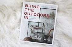 Bring The Outdoors In, Shane Powers