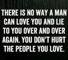 Don't lie to people you love Powerful Quotes, Sad Quotes, Best Quotes, Love Quotes, Qoutes, Asshole Quotes, Heartbreaking Quotes, Heartbroken Quotes, Quotable Quotes