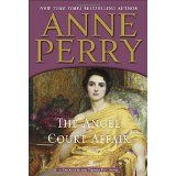 The Angel Court Affair: A Charlotte and Thomas Pitt Novel by Anne Perry Victorian London, Mystery Novels, Reading Online, Bestselling Author, Affair, Angel, Charlotte, Books, Life