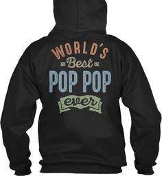 World's Best Pop Pop  Black Sweatshirt Back