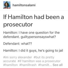 If Hamilton had been a prosecutor Alexander Hamilton, Hamilton Lin Manuel Miranda, Aaron Burr, Hamilton Musical, And Peggy, Only Play, What Is Your Name, Dear Evan Hansen, Founding Fathers