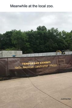"""This """"exhibit"""" that went up at the zoo during construction: 22 Things That'll Make You Laugh If You Love Some Dry, Snarky Humor Funny Texts, Funny Jokes, Lmfao Funny, Memes Humor, Make Em Laugh, Lol, Top Funny, Illustrations, Funny"""