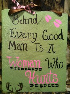 Hunting sign, Hunting decor, Women who hunt, Deer sign, Home decor