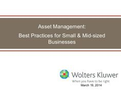 Fixed Asset Management Best Practices for your Business by Christi Miller via slideshare