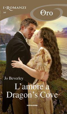 Oro 148 – Jo BEVERLEY – L'amore a Dragon's Cove | i Romanzi Mondadori - Il Blog