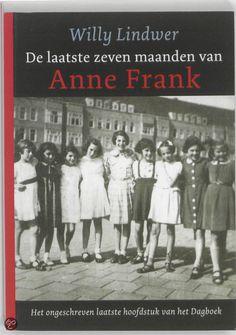 9/53 De Laatste zeven maanden van Anne Frank/Willy Lindwer Ontroerend en verschrikkelijk....