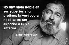 Ernest Hemingway, Hemingway Frases, Moral Frases, 185, Great Pictures, True Words, Einstein, Coaching, Reading