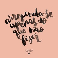 WEBSTA @ instadobem - #recadodobem: pode não parecer na hora, mas tudo que você faz tem um motivo, mesmo que seja apenas olhar tudo que deu errado e tirar uma lição daquilo. Não se arrependa de nada que fizer!