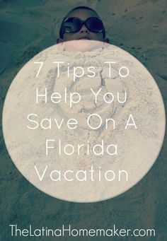 7 Tips To Help You Save On Your Next Florida Vacation! If you're planning to take a trip to the sunshine state this year, here are a few tips to help you keep costs low.