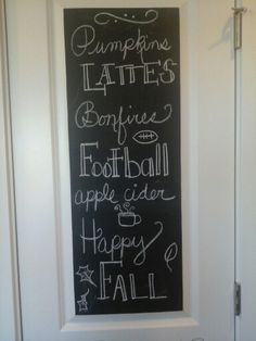 Chalkboard paint on a kitchen cupboard door -- how clever!    Fall chalkboard idea from The Potter's Hand