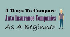 4 Ways To Compare Companies As A Beginner Companies In Usa, Insurance Companies, Car Insurance, Business, Store, Business Illustration