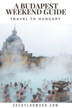 Weekend in Budapest - cherylhowardcom