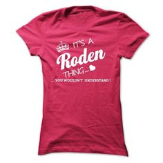 Its A RODEN Thing - #shower gift #funny gift. ADD TO CART => https://www.sunfrog.com/Names/Its-A-RODEN-Thing-prred-Ladies.html?68278