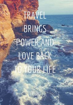 """""""Travel brings power and love back to your life"""" -Rumi #travelquote #travelquotes #travellife #adventure"""