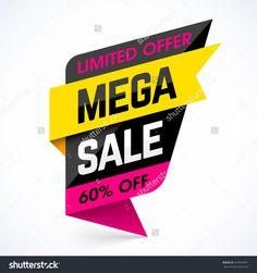 Limited Offer Mega Sale Banner. Sale Poster. Big Sale, Special Offer, Discounts…
