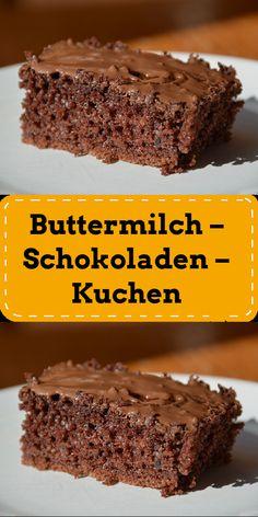 Buttermilch – Schokoladen – Kuchen