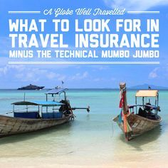 What to look for in travel insurance (minus the technical mumbo jumbo) / A Globe Well Travelled