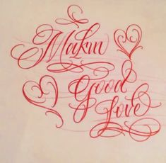 "Lettering ""Makin Good Love"" by Tattoo Artist, Cyklone Urban Threads, Creative Lettering, Pretty Tattoos, Tattoo Artists, Art Drawings, Fonts, Corner, Calligraphy, Cute Tattoos"