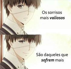 Read pois é! from the story ANIMES by Tzuyu_SZ (Cry_Baby) with reads. Sad Texts, Otaku Meme, Sun Projects, Motivational Phrases, Sad Life, Day Of My Life, Kaneki, Tokyo Ghoul, Kawaii Anime