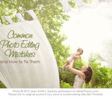 Common Photo Editing Mistakes and How to Fix Them... Great free Tutorials for Photoshop Elements