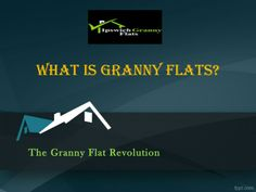 Know what granny flats is? It is small home or place for dwell living and also best opportunity for investment to get positive outflow.