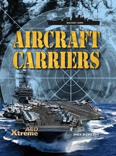 Explains the structure of an aircraft carrier, how they work, and what they are used for.