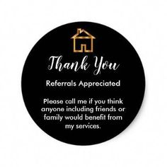 Classy Real Estate Agent Referral Thank You Classic Round Sticker - real estate .Classy Real Estate Agent Referral Thank You Classic Round Sticker - real estate gifts business cyo diy customize Real Estate Slogans, Real Estate Advertising, Real Estate Quotes, Real Estate Humor, Real Estate Marketing, Real Estate Gifts, Real Estate Career, Real Estate Business, Selling Real Estate