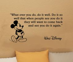 Walt Disney Mickey Mouse What ever you do wall quote vinyl wall art decal sticker. $17.99, via Etsy.