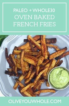 Oven Baked French Fries Receta de papas fritas al horno (Paleo + – Olive You Whole Whole30 Dinner Recipes, Clean Eating Recipes For Dinner, Paleo Recipes Easy, Side Recipes, Whole 30 Recipes, Potato Recipes, Skillet Recipes, Paleo Dinner, Pizza Recipes